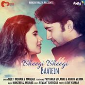 Bheegi Bheegi Baatein Songs