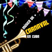 Música del Carnaval en Cuba (Remasterizado) Songs