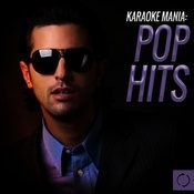 Karaoke Mania: Pop Hits Songs