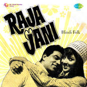 Raja Jani Hindi Folk Songs