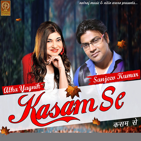 Kasam Se Songs Download: Kasam Se MP3 Songs Online Free on Gaana com