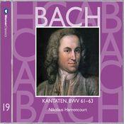 Bach, JS : Sacred Cantatas BWV Nos 61 - 63 Songs