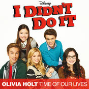 "Time Of Our Lives (Main Title Theme) ( Music From The TV Series ""I Didn't Do It"") Songs"