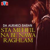Sta Mehfil Na Be Nawa Raghlam Songs