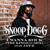 I Wanna Rock (The Kings G-Mix) (Edited) (Single) Songs