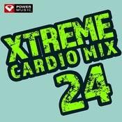 Xtreme Cardio Mix 24 (60 Min Non-Stop Workout Mix 140-150 Bpm) Songs