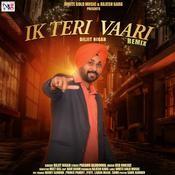 Ik Teri Vaari (Remix) Songs