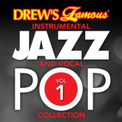 Drew's Famous Instrumental Jazz And Vocal Pop Collection (Vol. 1) Songs