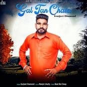 Gal Tan Chala Song