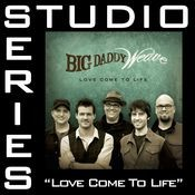 Love Come To Life (Studio Series Performance Track) Songs
