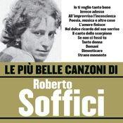 Le più belle canzoni di Roberto Soffici Songs