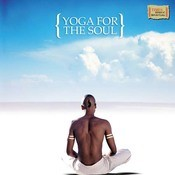 Yoga For The Soul Songs