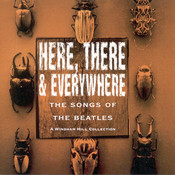 Here, There & Everywhere (The Songs Of The Beatles) Songs