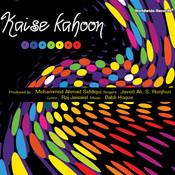 Kaise Kahoon Songs