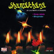 Shamakhana - A Live Mehfil Of Ghazals Songs