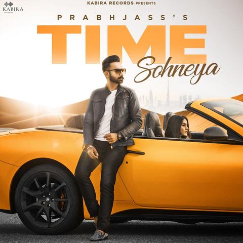Time Sohneya Songs Download: Time Sohneya MP3 Punjabi Songs