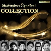 Masterpeice Signature Collection Songs