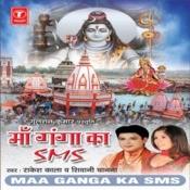 Maa Ganga Ka Sms Songs