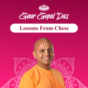 LESSONS FROM CHESS by Gaur Gopal Das Part 2 Song