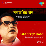 Sabar Priyo Gaan Vol 2 Songs