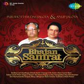 Bhajan Samrat P D Jalota And Anup Jalota Songs