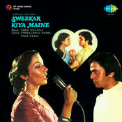 Sweekar Kiya Maine Songs