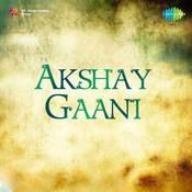 Akshay Gaani Marathi Songs