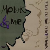 Monk & Me (Me & Monk Mix) Song