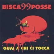 Guai A Chi Ci Tocca Songs