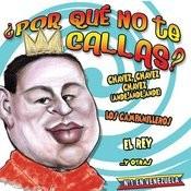 Porque No Te Callas 1 (Ande Ande Ande Vs. Chavez) Song