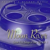 Reader's Digest Music: Moon River: Great Film Songs Of The '60s, Vol.1 Songs