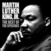 The Best Of The Speeches: Martin Luther King Jr. Songs