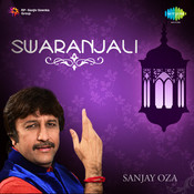 Swaranjali - Gujarati Songs  By Sanjay Oza Songs