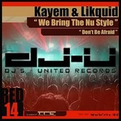 We Bring The Nu Style (Original Mix) Song