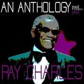 Ray Charles - An Anthology Songs
