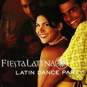Fiesta Latina - Latin Dance Party Songs