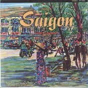 This Is Saigon - Vietnam Songs