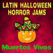 Latin Halloween Horror Jams Songs