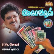 Megaa Vasool (S.Ve.Shekher) Songs