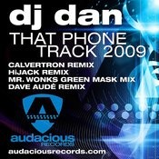 That Phone Track 2009 (HiJack Remix) Song