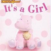 Drew's Famous- It's A Girl Songs