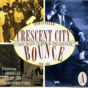 Crescent City Bounce: From Blues To R&B In New Orleans, CD A Songs