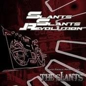 Slants! Slants! Revolution Songs