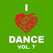I Love Dance Vol. 7 Songs