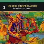 The Music Of Brazil: The Guitar Of Laurindo Almeida, Volume 1 - Recordings 1949 - 1957 Songs