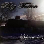 ...before Too Long Songs