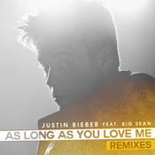 As Long As You Love Me (Remixes) Songs
