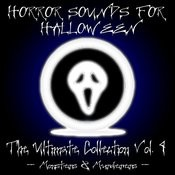 Horror Sounds For Halloween - The Ultimate Collection Volume 4 (Monsters & Murderers) Songs