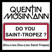 Do You Saint-Tropez ? (Dou-Liou Dou-Liou Saint-Tropez) Songs