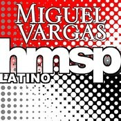 Miguel Vargas In 2010 (Volume 3 Of 7) Songs